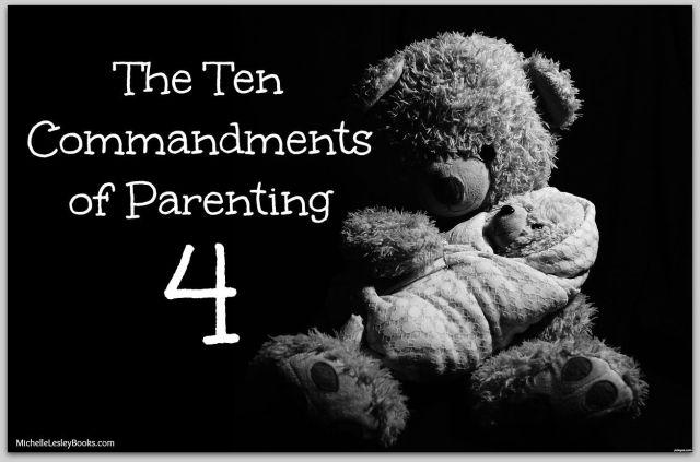 10 Commandments Parenting 4