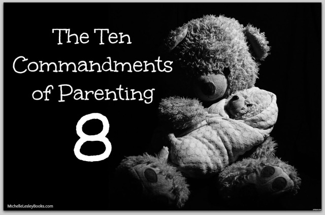10 Commandments Parenting 8