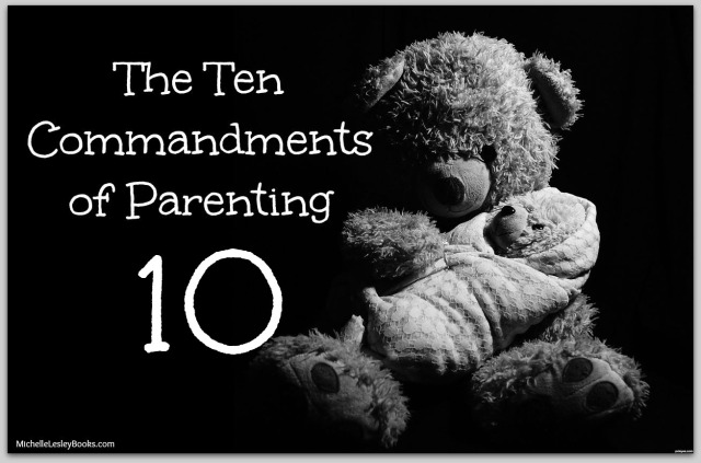 10 Commandments Parenting 10