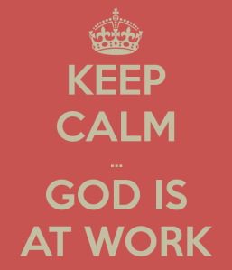keep-calm-god-is-at-work