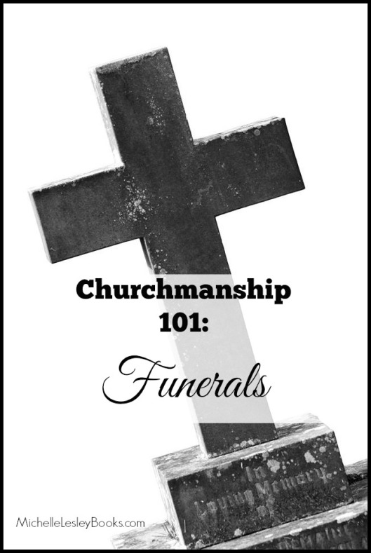 Throwback Thursday ~ Churchmanship 101: Funerals