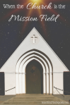 When-the-Church-is-the-mission-field1