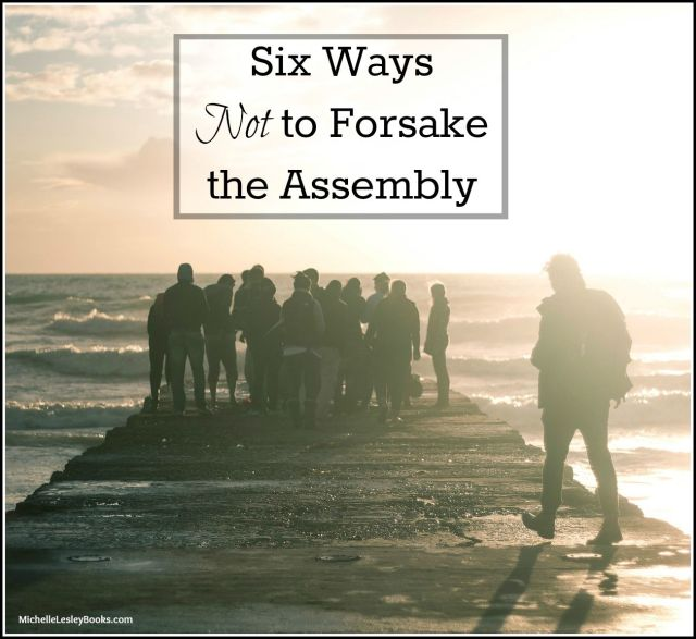 not forsake assembly