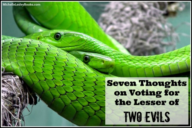 7 lesser of two evils