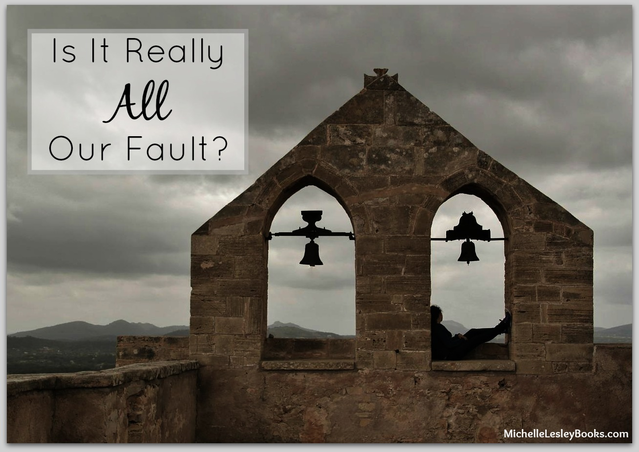 all our fault