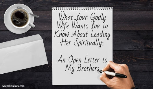 What Your Godly Wife Wants You to Know About Leading Her Spiritually